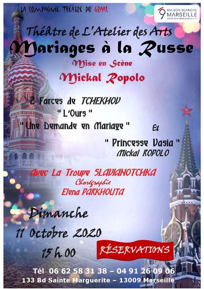 Dimanche 11 octobre à 15h MARIAGES A LA RUSSE