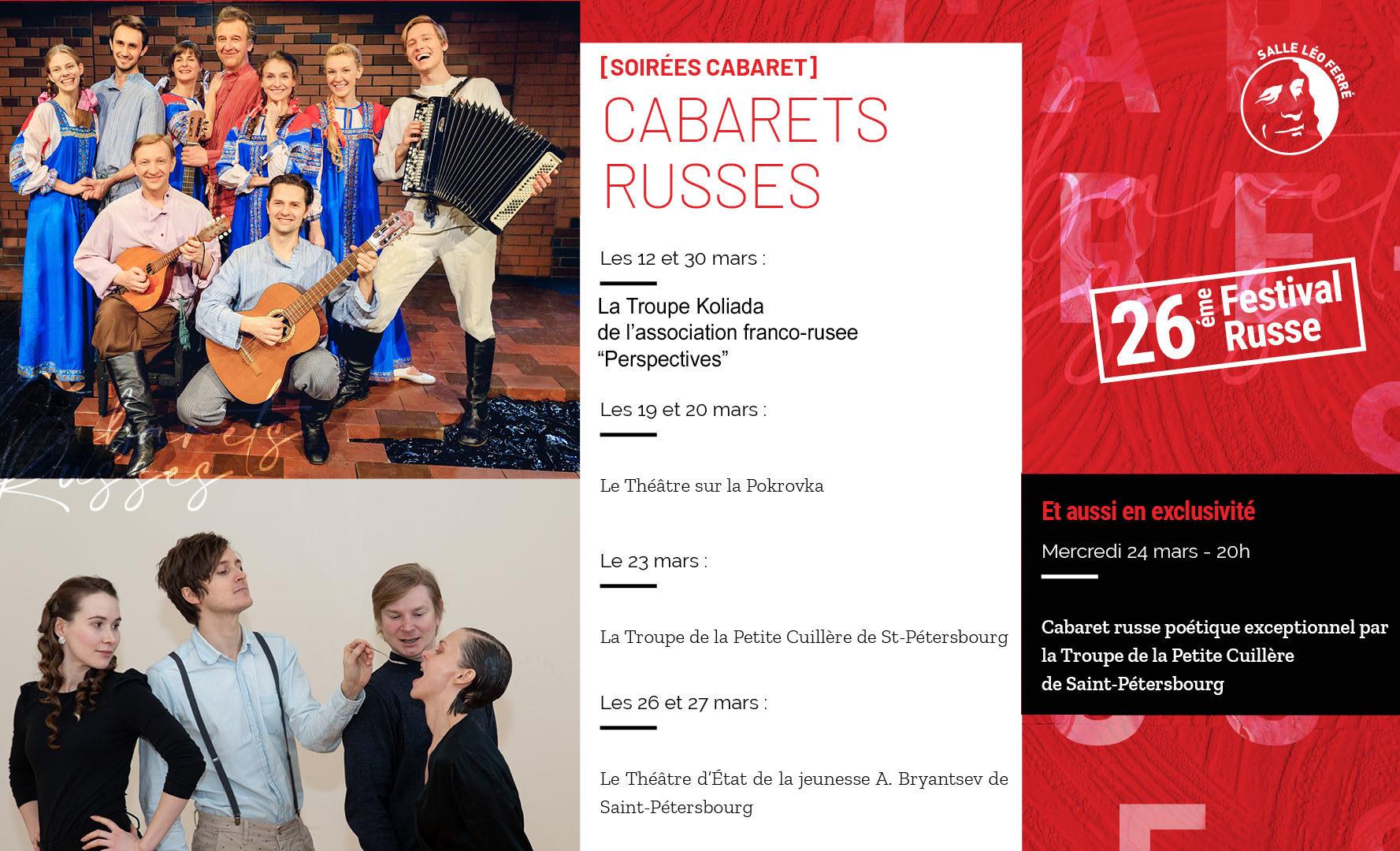 Les 12 et 30 mars 2021, après Les Ballets Légendaires et Le Maître et Marguerite, les cabarets seront animés par la troupe Koliada.