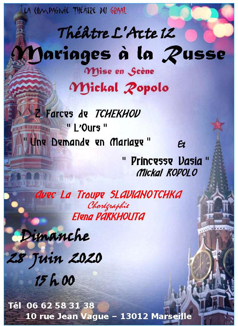 Théâtre L'Acte 12 Mariages à la Russe