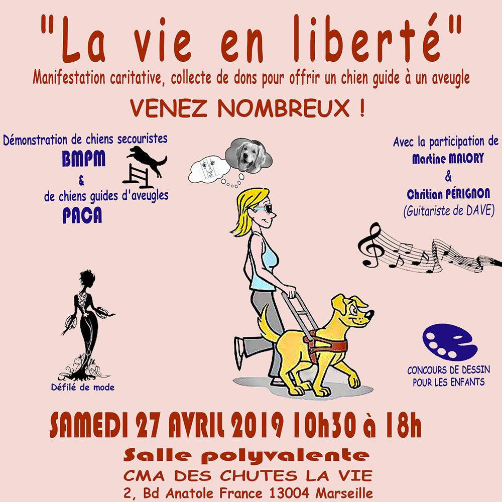 « La Vie en Liberté » Manifestation caritative, collecte de dons pour offrir un chien guide à un aveugle.